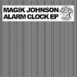 Magik Johnson Alarm Clock EP