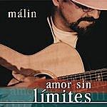 Malin Amor Sin Limites