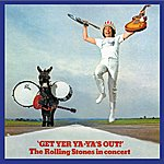 The Rolling Stones Get Yer Ya-Ya's Out! (Remastered)