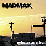 Mad Max Welcome America