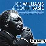 Joe Williams Every Day I Have The Blues