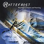 Nattefrost Absorbed In Dreams And Yearning