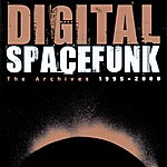 Digital Spacefunk – The Archives 1995-2008