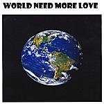 Mercury World Need More Love