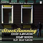 Chief Kamachi Street Running (2-Track Single)