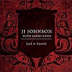 J.J. Johnson God And Family