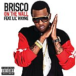 Brisco On The Wall (Single)(Parental Advisory)