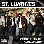 St. Lunatics Money Talks (Single)(Parental Advisory)