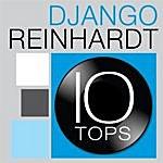Django Reinhardt 10 Tops: Django Reinhardt