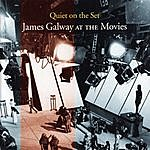 James Galway Quiet On The Set: James Galway At The Movies