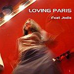 Loving Paris Loving Paris
