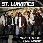 St. Lunatics Money Talks (Edited) (Single)