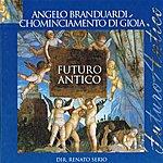 Angelo Branduardi Futuro Antico I: Chominciamento di Gioia
