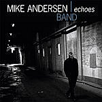 Mike Andersen Band Echoes