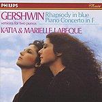 Marielle Labèque Gershwin: Rhapsody In Blue; Piano Concerto In F