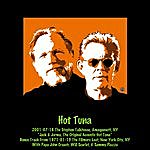 Hot Tuna 2001-07-16 The Stephen Talkhouse, Amagansett, Ny
