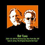 Hot Tuna 2001-01-09 The Bottom Line, New York City, Ny