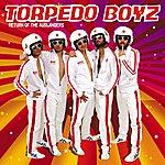 Torpedo Boyz Return Of The Ausländers