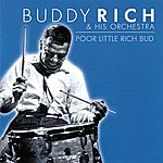 Buddy Rich Poor Little Rich Bud