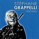 Stéphane Grappelli I Hear Music