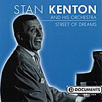 Stan Kenton & His Orchestra Street Of Dreams