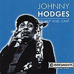 Johnny Hodges Hop, Skip And Jump