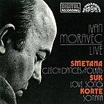 Ivan Moravec Smetana, Suk, Korte: Ivan Moravec Live