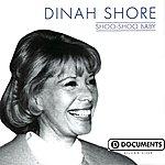 Dinah Shore Shoo-Shoo Baby
