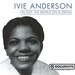 Ivie Anderson I've Got The World On A String