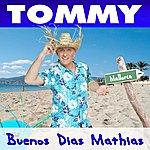 Tommy Buenos Dias Mathias (Single)