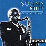 Sonny Stitt Rockin'at The Hi-Hat