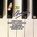 Martha Argerich Chopin Compact Edition 1991: 24 Préludes Op. 28; Prélude Op. 45; Prélude Op. Posth.; 3 Mazurkas Op. 59; Scherzo Op. 39