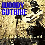 Woody Guthrie Dust Bowl Blues