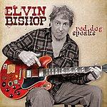 Elvin Bishop Red Dog Speaks