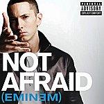 Eminem Not Afraid (Single) (Parental Advisory)