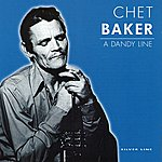 Chet Baker A Dandy Line