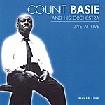 Count Basie & His Orchestra Jive At Five