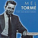 Mel Tormé That Old Black Magic