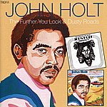 John Holt The Further You Look / Dusty Roads