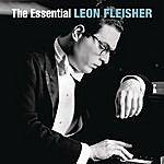 Leon Fleisher The Essential Leon Fleisher [Itunes Version]