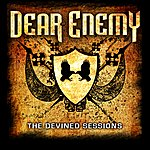 Dear Enemy, The Devined Sessions