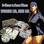 D Money Women Lie, Men Lie (Single)