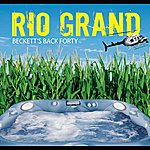 Rio Grand Beckett's Back Forty (Single)