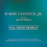 Harry Connick, Jr. All These People