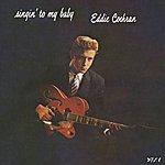 Eddie Cochran The First Album (Singin' To My Baby)