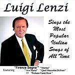 Luigi Lenzi Luigi Lenzi Sings The Most Popular Italian Songs Of All Time