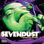 Sevendust Sevendust (Definitive Edition) (Parental Advisory)