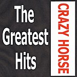 Crazy Horse Crazy Horse - The Greatest Hits