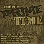 Ambition Prime Time (2-Track Single)
