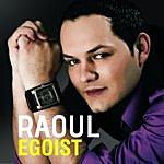 Raoul Egoist